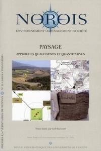 Cyril Fleurant - Norois N° 213-2009/4 : Paysage - Approches qualitatives et quantitatives.