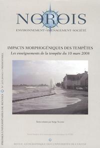 Serge Suanez - Norois N° 215, 2010/2 : Impacts morphogéniques des tempêtes - Les enseignements de la tempête du 10 mars 2008.