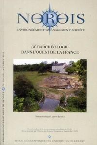 Laurent Lespez - Norois N° 220, 2011/3 : Géoarchéologie dans l'Ouest de la France.