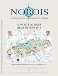 Stéphanie Dechezelles et Maurice Olive - Norois N° 238-239-2016/1-2 : Conflits de lieux, lieux de conflits.