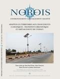 René-Paul Desse et Alain François - Norois N° 245-2017/4 : Adapter les territoires aux changements climatiques - Transition urbanistique et aménagement de l'espace.