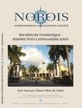 Clément Marie dit Chirot et Grégoire Maillet - Norois N° 247-2018/2 : Recherche touristique : perspectives latino-américaines.