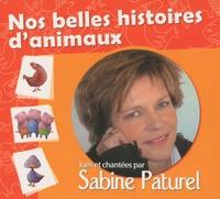 Sabine Paturel - Nos belles histoires d'animaux - CD audio.