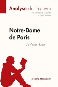 Tram-Bach Graulich et Célia Ramain - Notre-Dame de Paris de Victor Hugo.