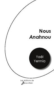 Yaël Yermia - Nous Anahnou.