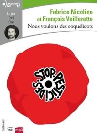 François Veillerette et Fabrice Nicolino - Nous voulons des coquelicots. 1 CD audio MP3