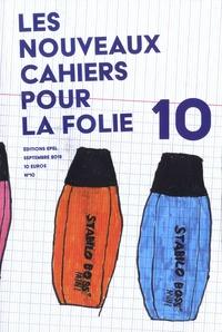 Patricia Janody - Nouveaux cahiers pour la folie N° 10, septembre 201 : .