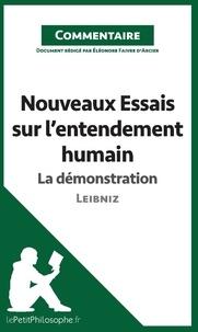 Eléonore Faivre d'arcier - Nouveaux essais sur l'entendement humain de Leibniz - La démonstration (commentaire).