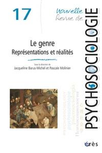 Jacqueline Barus-Michel et Pascale Molinier - Nouvelle revue de psychosociologie N° 17, printemps 201 : Le genre, représentation et réalités.