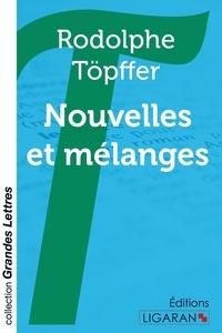 Rodolphe Töpffer - Nouvelles et mélanges.