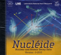EDP Sciences - Nucléide version 3-2010 - Nuclear and Atomic decay data, CD Rom.