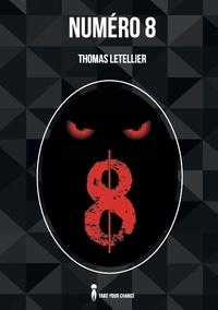Thomas Letellier - Numéro 8.