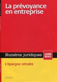 Barthélémy Avocats - Numéros juridiques Décembre 2014 : La prévoyance en entreprise.