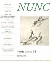 Nicolas Idier et Ludovic Chaker - Nunc N° 31, Octobre 2013 : Pierres vivantes de Chine : une galerie de portraits conteporains.