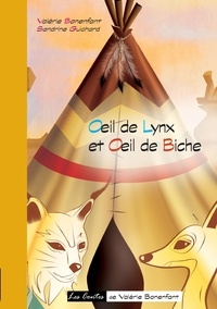 Valérie Bonenfant - Oeil de lynx et oeil de biche.