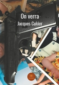Jacques Cukier - On verra.