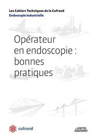 Cofrend - Opérateur en endoscopie : bonnes pratiques.