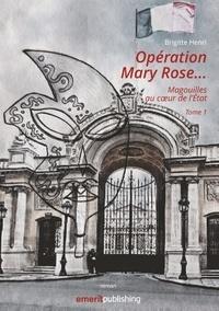 Emerit Publishing - Opération Mary Rose - Magouilles au coeur de l'Etat. Tome 1.