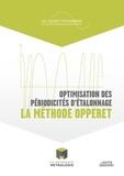 Collège Français Métrologie - Optimisation des périodicités d'étalonnage : la méthode Opperet - Une méthode de vérification des équipements de mesure et de réduction des coûts de l'entreprise..