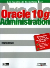 Razvan Bizoï - Oracle 10g - Administration.