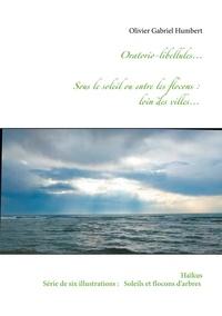Olivier Gabriel Humbert - Oratorio libellules....