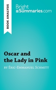 Eric-Emmanuel Schmitt - Oscar and the lady in pink.