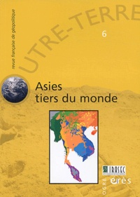 Michel Korinman et Stéphane Dovert - Outre-Terre N° 6 : Asies tiers du monde.