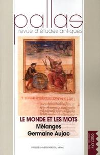 Jehan Desanges - Pallas N° 72, 2006 : Le Monde et les mots - Mélanges Germaine Aujac.