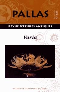 Christian Rico - Pallas N° 97/2015 : Varia.