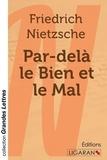 Friedrich Nietzsche - Par-delà le bien et le mal.