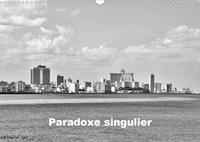 Bruno Toffano aphrodite pix art - Paradoxe singulier (Calendrier mural 2020 DIN A3 horizontal) - Quelques scènes urbaines témoignent du charme de Cuba aux dépens de la vérité (Calendrier mensuel, 14 Pages ).