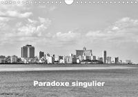 Bruno Toffano aphrodite pix art - Paradoxe singulier (Calendrier mural 2020 DIN A4 horizontal) - Quelques scènes urbaines témoignent du charme de Cuba aux dépens de la vérité (Calendrier mensuel, 14 Pages ).