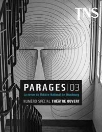 Les solitaires intempestifs - Parages N° 3 : Théâtre ouvert.