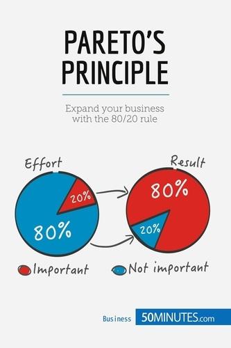 Antoine Delers et Isabelle Van Steenkiste - Pareto's Principle - Expand your business !.