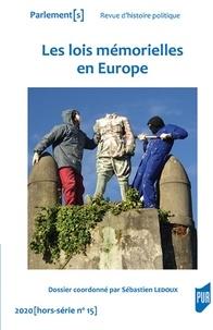 Sébastien Ledoux - Parlement[s] Hors-série N° 15/202 : Les lois mémorielles en Europe.