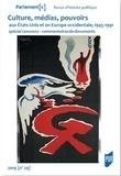 Noëlline Castagnez - Parlement[s] N° 29/2019-1 : Culture, médias, pouvoirs aux Etats-Unis et en Europe occidentale (1945-1991) - Spécial concours - Commentaires de documents.