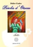 Didier Eudes - Paroles d'oiseau - Fables.