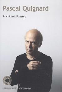 Jean-Louis Pautrot - Pascal Quignard. 1 CD audio