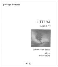Salah Stétié et Pierre Brunel - Passage d'encres N° 19/20 : LITTERA lement.