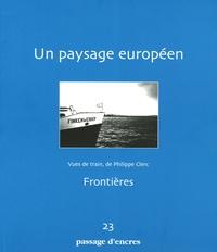 Passage d'encres - Passage d'encres N° 23 : Un paysage européen.