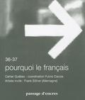 Fulvio Caccia - Passage d'encres N° 36-37 : Pourquoi le français.