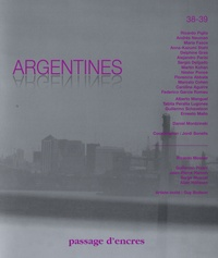 Jordi Bonells et Ricardo Piglia - Passage d'encres N° 38-39 : Argentines.