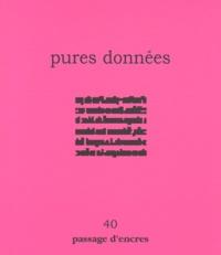 Christiane Tricoit - Passage d'encres N° 40 : Pures données.