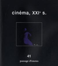 Pascal Vimenet - Passage d'encres N° 41 : Cinéma, XXIe siècle.