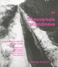 Piet Lincken - Passage d'encres N° 44 : Transversale scandinave.