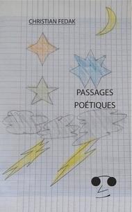 Christian Fedak - Passages poétiques.