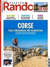 Christophe Migeon - Passion rando N° 51, avril-mai-jui : Corse - Les chemins de traverse.