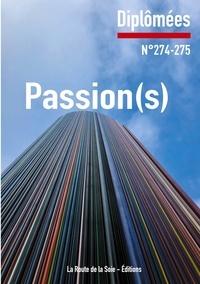 La route de la soie Éditions et Sonia Bressler - Passion(s) - Diplômées n°274-275.