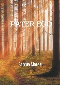 Sophie Moreau - Pater ego.