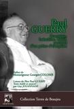 Guy Jouannade - Paul Guerry - Beaujolais, Indochine, Brésil, parcours d'un prêtre d'exception.